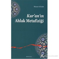 Kur'an'ın Ahlak Metafiziği