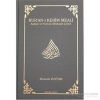 Kur'an-ı Kerim Meali - Anlam ve Yorum Merkezli Çeviri - Mustafa Öztürk
