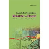 İslam Tefsir Geleneğinde Muhalefet Ve Eleştiri