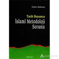 Tarih Boyunca İslami Metodoloji Sorunu ( Islamic Methodology in History )