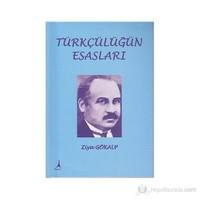 Türkçülüğün Esasları-Ziya Gökalp