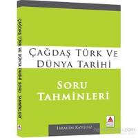 Çağdaş Türk Ve Dünya Tarihi Soru Tahminleri-İbrahim Kaygısız