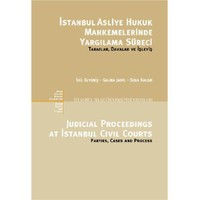İstanbul Adliye Hukuk Mahkemelerinde Yargılama Süreci