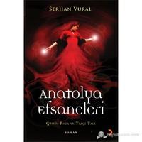 Anatolya Efsaneleri-Serhan Vural