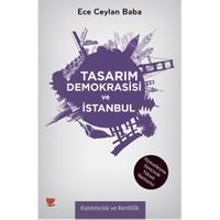 Tasarım Demokrasisi ve İstanbul - (Küreselleşme Sürecinde Yüksek Yapılaşma)
