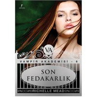 Son Fedakarlık - Richelle Mead