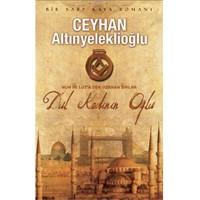Dul Kadının Oğlu - Ceyhan Altınyeleklioğlu