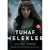 Tuhaf Melekler - Lili St. Crow