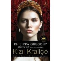 Kızıl Kraliçe - Philippa Gregory