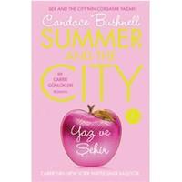 Yaz ve Şehir (Ciltli) - Candece Bushnell