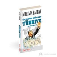 Geçmişten Geleceğe - Türkiye