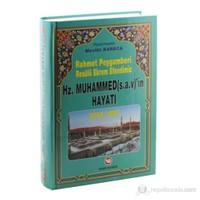 Rahmet Peygamberi Hz. Muhammed (s.a.v.)'in Hayatı Siyer-i Nebi