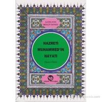 Hazreti Muhammed'in Hayatı (Dergi Boy)