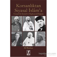 Korsanlıktan Siyasal İslam' a