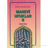 Manevi Ufuklar 2 Kitabü'l-Hitap)