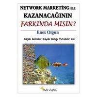Network Marketing İle Kazanacağının Farkında Mısın?