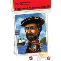 Ferdinand Macellan Kimdi ?