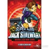 Süper Ajan Jack Stalwart 3. Kitap: Mona Lisa'nın Sırrı - Elizabeth Singer Hunt