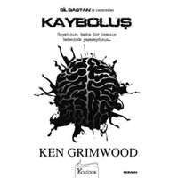 Kayboluş - Ken Grimwood