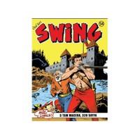 Özel Seri Swing Sayı: 54 Terkedilmiş Fenerde Cinayet - Kaçırılan Kız - Pis Bir Oyun - İki Bayrak Altında - Zehir