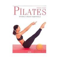 Pilates - Uyumlu Beden Kontrolü - Patricia Lamond