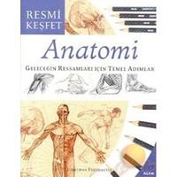 Anatomi - Geleceğin Ressamları İçin Temel Adımlar-Jonathan Freemantle