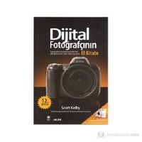Dijital Fotoğrafçının El Kitabı (1. Cilt) - Scott Kelby