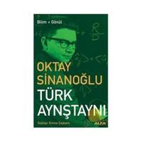 Türk Aynştaynı - Oktay Sinanoğlu