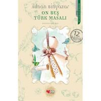 On Beş Türk Masalı - Adnan Binyazar