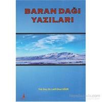 Baran Dağı Yazıları-Latif Onur Uğur