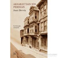 Aksaray'Dan Bir Perihan - Suat Derviş