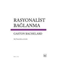 Rasyonalist Bağlanma-Gaston Bachelard