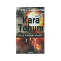 Kara Tohum - Osman Pamukoğlu