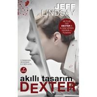 Akıllı Tasarım Dexter - (Utanmadan Sevdiğimiz İlk Seri Katil) - Jeff Lindsay