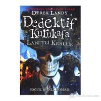 Dedektif Kurukafa Lanetli Krallık (Ciltli) - Derek Landy