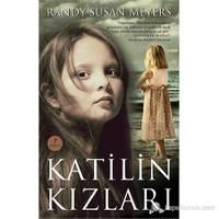 Katilin Kızları-Randy Susan Meyers