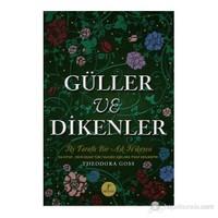 Güller Ve Dikenler-Theodara Goss
