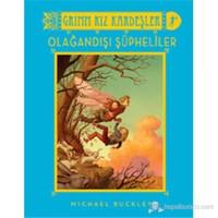 Grimm Kız Kardeşler-Olağandışı Şüpheler (Ciltli)-Michael Buckley