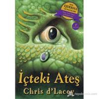 Son Ejderha Günlükleri - İçteki Ateş-Chris D'Lacey