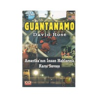 Guantanamo / Amerika'nın İnsan Haklarına Karşı Savaşı