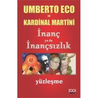İnanç ya da İnançsızlık - Umberto Eco