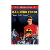Gallieno Ferri: Zagor İle Bir Yaşam