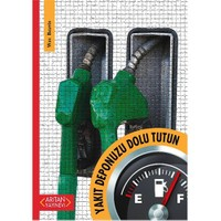 Yakıt Deponuzu Dolu Tutun - Wes Beavis