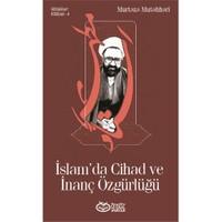İslam'Da Cihad Ve İnanç Özgürlüğü