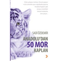 Anadolu'Dan 50 Mor Kaplan-Sadi Özdemir