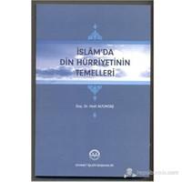İslam da Din Hürriyetinin Temelleri