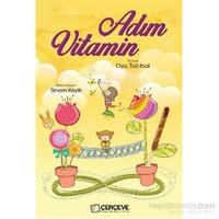 Adım Vitamin-Oya Tatlıbal