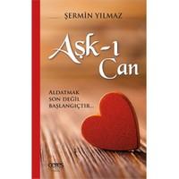 Aşk-I Can: Aldatmak Son Değil Başlangıçtır-Şermin Yılmaz