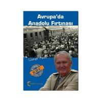 Avrupa'da Anadolu Fırtınası - (50 Yaşında Göç 1961 - 2011)
