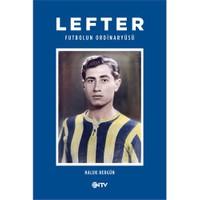 Lefter / Futbolun Ordinaryüsü (Ciltli)